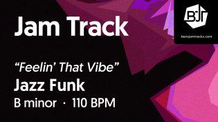 "p-single image for Jazz Funk in B minor ""Feelin' That Vibe"""